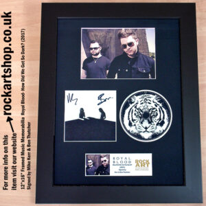 ROYAL BLOOD HOW DID WE GET SO DARK SIGNED MIKE KERR BEN THATCHER